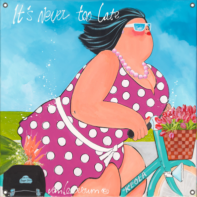 Tuinposter dikke dames It's never too late 80x80
